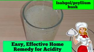 Best,Effective Home Remedy for Acidity,Acid Reflux | Isabgol/ psyllium husk Remedy #RFoodInn