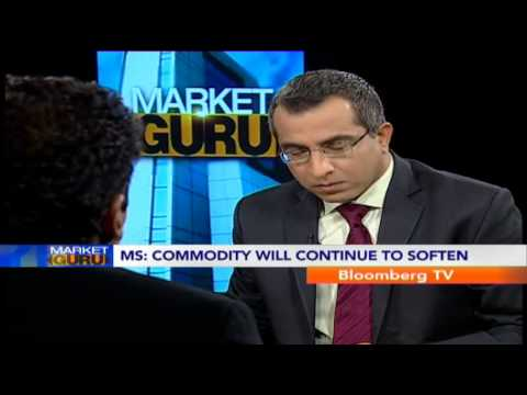 Market Guru - Commodities Will Continue To Soften: Morgan Stanley