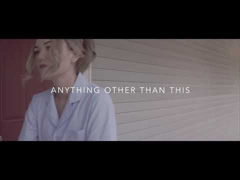 """""""Anything Other Than This"""" Mackenzie O'Brien Original Video"""