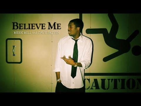 """Believe Me"" Meek Mill ft. Dave Patten Official Music Video [HD]"