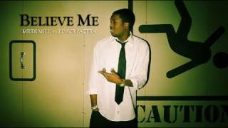 Watch Meek Mill Believe Me Ft Dave Patten video