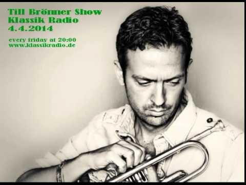 Till Bronner Show - Klassik radio - 4.4.2014