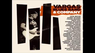 Watch Vargas Blues Band Blood Shot video