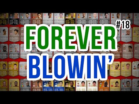 FOREVER BLOWIN' - #18 - Fifa 14 Ultimate Team klip izle