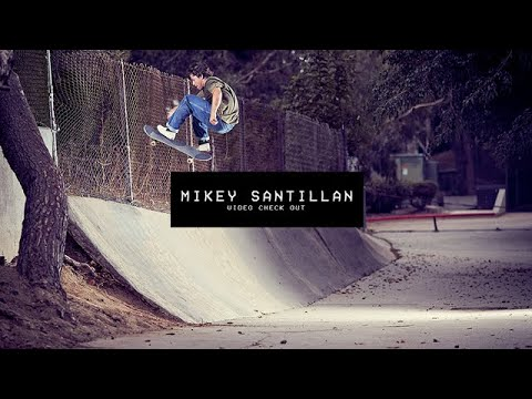 Video Check Out: Mikey Santillan