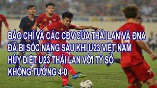 Báo Chí Và CĐV Của Thái Lan, ĐNA Cùng 2 HLV Đã Nói Gì Sau Khi U23 Việt Nam Hủy Diệt U23 Thái Lan 4-0