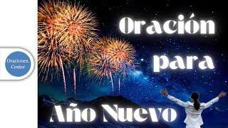 Oración para Año Nuevo 2019 | Inicia con la Bendición de Dios