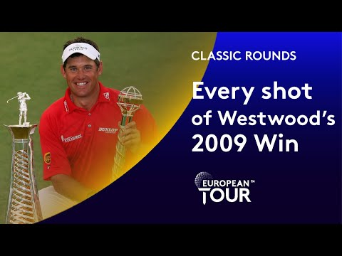 Every shot of Lee Westwood's 2009 Dubai Win | Classic Round Highlights
