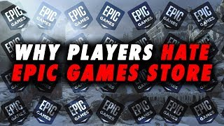 Why Players Hate The Epic Game Store