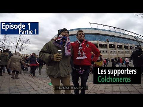 Partie 1: Interview Supporters Colchoneros avant Atlético de Madrid - Real Madrid 7/02/2015 HD FR