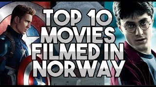 TOP 10 FAMOUS MOVIES FILMED IN NORWAY