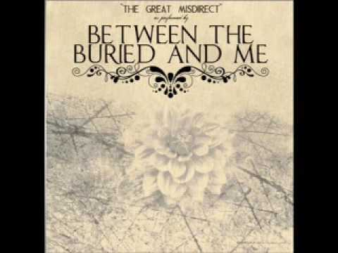 Between the Buried and Me- Swim to the Moon (Part 1)