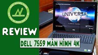 [Review] Chấm mút trên màn hình 4k của Dell 7559 Core i7 cực phê !!!