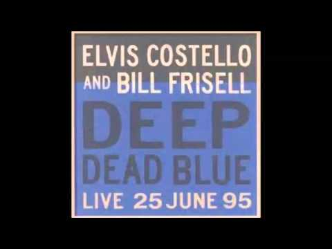 Elvis Costello - Deep Dead Blue