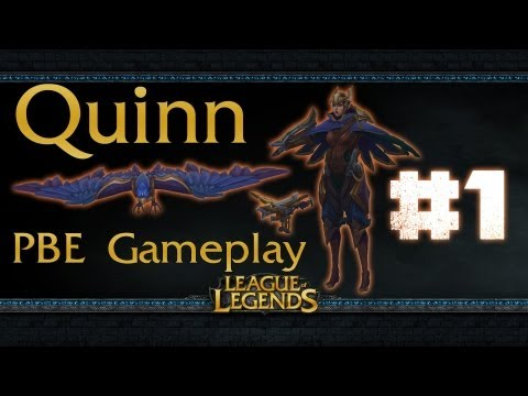 League of Legends Quinn and Valor Gameplay #1 PBE