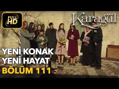 Karagül 111. Bölüm / Full HD (Tek Parça)
