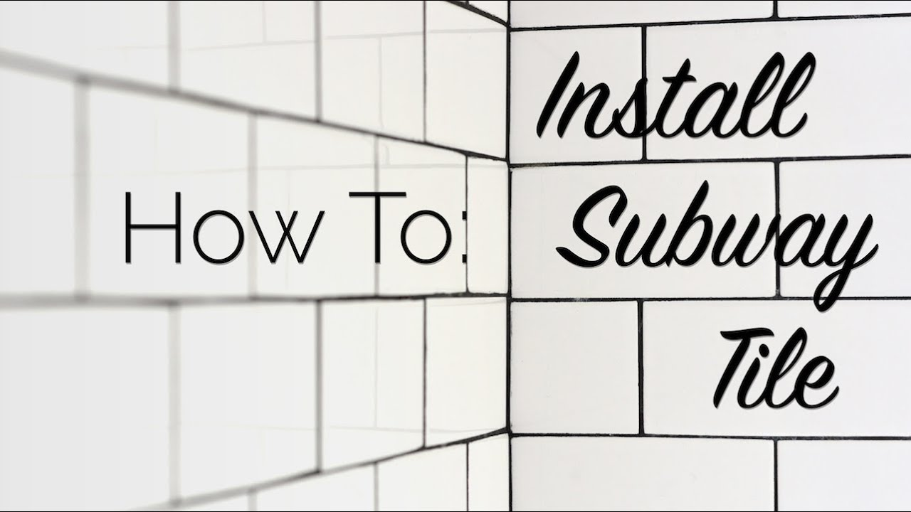 How to install subway tile youtube - How to install ceramic tile on wall ...