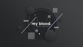 (REQUEST) my blood | Audio 3D - (Use Headphone!!!)