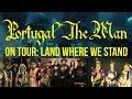 Portugal. The Man - Land Acknowledgement - 2018 Tour