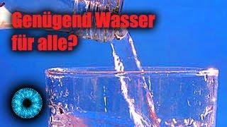 Genügend Wasser für die ganze Menschheit? - Clixoom Science & Fiction!