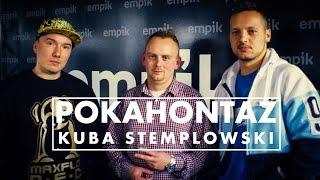 WYWIAD | KUBA STEMPLOWSKI x POKAHONTAZ