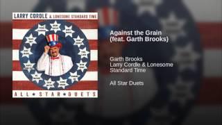 Watch Garth Brooks Against The Grain video