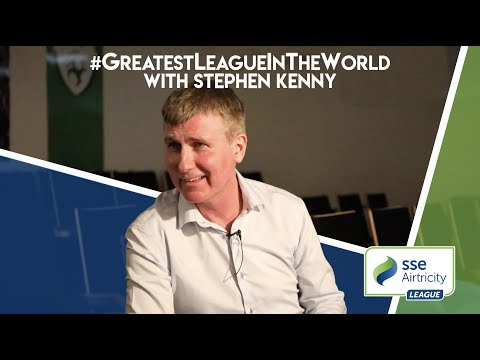 The #GreatestLeagueInTheWorld with Stephen Kenny