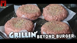 Grillin' the Beyond Burger