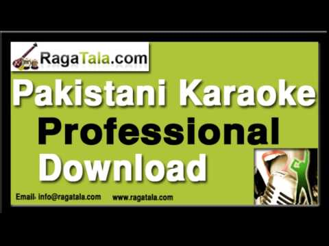Ho sake to mera aik kaam karo - Pakistani Karaoke Track