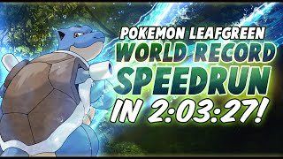 Pokemon FireRed/LeafGreen World Record Speedrun in 2:03:27! [Current World Record]