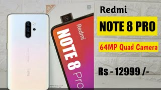 Redmi Note 8 Pro : Official Specs, Launch Date, 64MP Quad Camera, Processor, Unboxing, Hands On