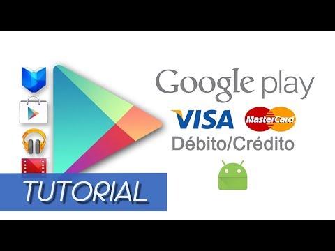 Comprar Aplicaciones y Juegos en Android, Tarjeta de Crédito o Débito