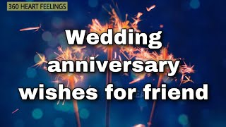Wedding anniversary wishes for friend | Happy marriage anniversary status video | marriage day quote