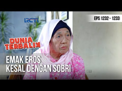 DUNIA TERBALIK - Emak Eros Minta Agar Sobri Tidak Jadi Pengecut (full) [9 Desember 2018]
