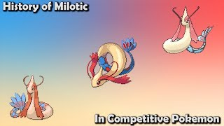 How GOOD was Milotic ACTUALLY? - History of Milotic in Competitive Pokemon (Gens 3-7)