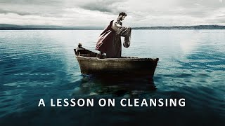 A Lesson on Cleansing (02/28/2021)