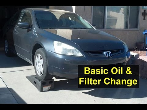 Basic Oil Change and Filter Change. Honda Accord. I4. 4 cylinder - Auto Repair Series