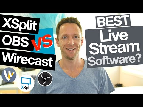 XSplit vs OBS vs Wirecast: Best Live Streaming Software for Mac and PC (Comparison!)