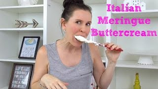Italian Meringue Buttercream (IMBC) Recipe - CAKE STYLE