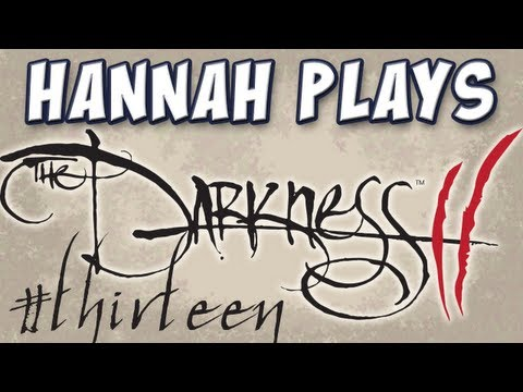 Hannah Plays! - The Darkness II - Part 13 - Cellars Music Videos