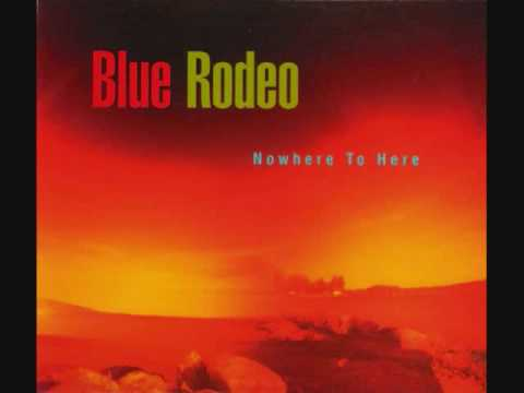 Blue Rodeo - Girl in Green
