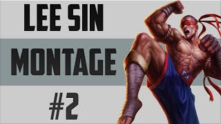 Lee Sin Montage #2 - League of Legends