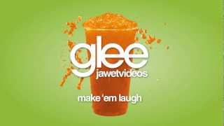 Watch Glee Cast Make em Laugh video