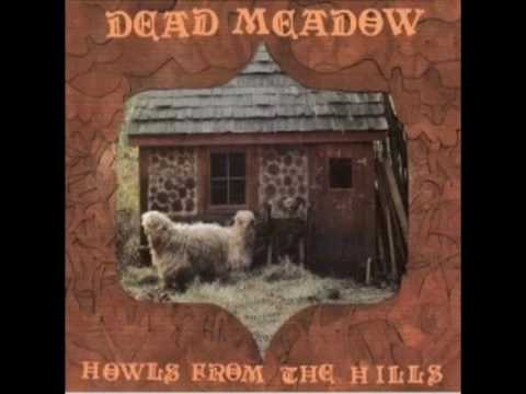 Dead Meadow - One And Old