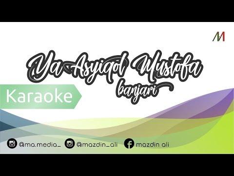 [Karaoke] Ya 'Asyiqol Mustofa - Lirik | Banjari Cover