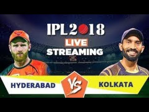WATCH HYDERABAD VS KOLKATA LIVE STREAMING|| IPL LIVE TV