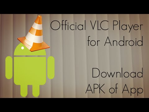 Official VLC Player for Android - Download APK of App