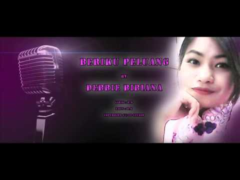 Beriku Peluang - Debbie Bibiana