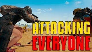 Attacking Everyone! | PUBG