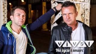 Zespół Vivat - Na życie i śmierć - Audio